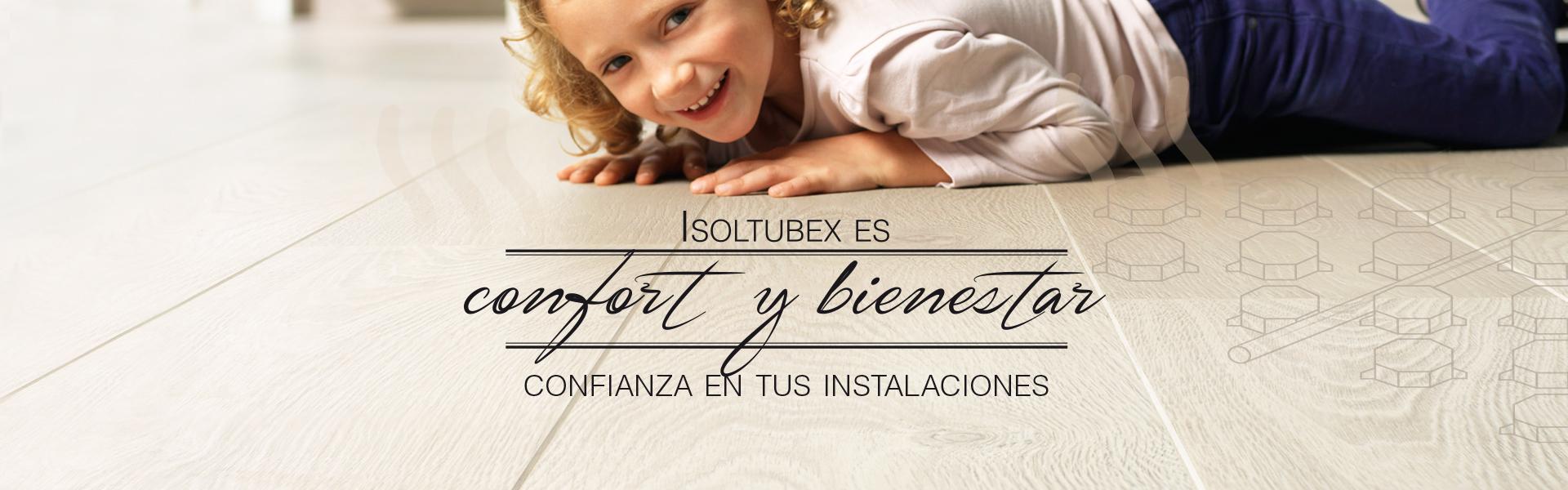 Confort y Bienestar - Isoltubex